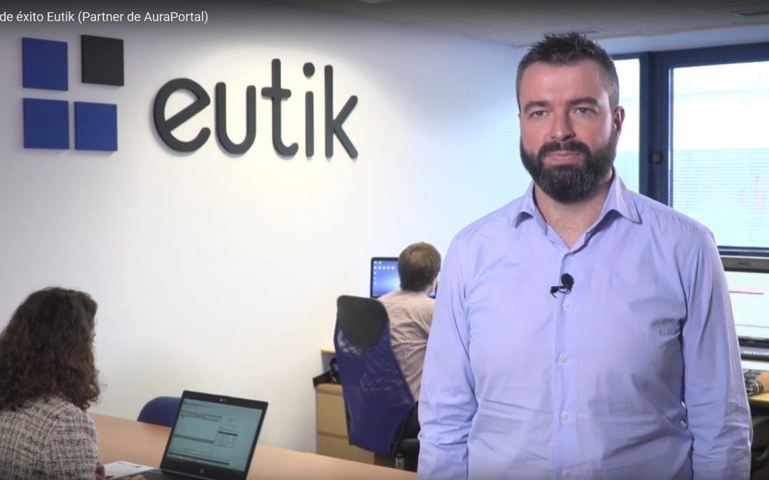 Caso de éxito Eutik (Partner de AuraPortal)